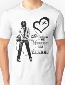 My heart is powered by music T-Shirt