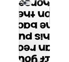 If You Can Read This, Put Me Back on my Horse iPhone Case/Skin