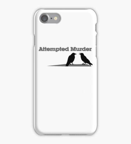 Attempted Murder iPhone Case/Skin