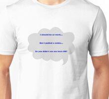 Sickie Unisex T-Shirt