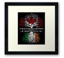 Canadian Grown with Irish Roots Framed Print