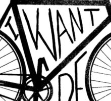I want to ride Sticker