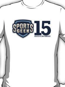 Sports Geek #SEAT2015 San Francisco T-Shirt