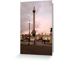Nelson's Column at dusk Greeting Card