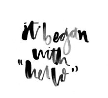 """It Began with """"Hello"""" by missylayner"""