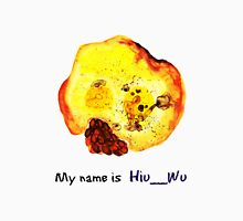 My name is Hiu__Wu Unisex T-Shirt