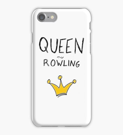 queen rowling  iPhone Case/Skin