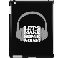 Let's make some noise - DJ headphones (grey/white) iPad Case/Skin