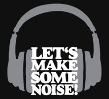Let's make some noise - DJ headphones (grey/white) Kids Tee