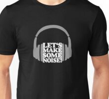 Let's make some noise - DJ headphones (grey/white) Unisex T-Shirt
