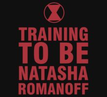 Training to be Black Widow - Natasha Romanoff T-Shirt