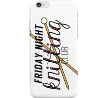 Friday Night Knitting Club iPhone Case/Skin