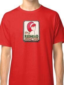 Redhead Piano Bar Classic T-Shirt