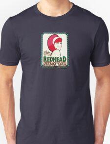 Redhead Piano Bar Unisex T-Shirt