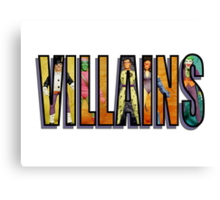 Villains Canvas Print