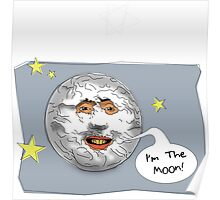 I Am The Moon Poster