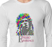espresso experience Long Sleeve T-Shirt