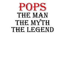 POPS THE MAN THE MYTH THE LEGEND Photographic Print