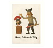 Keep Britannia Tidy Art Print