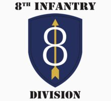 8th infantry Division W/Text by VeteranGraphics