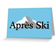 Apres-Ski design with light mountains Greeting Card