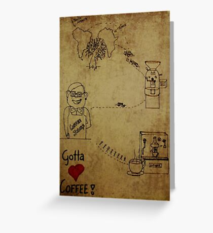 Coffees journey Greeting Card