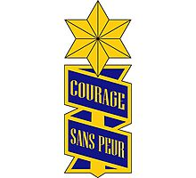 53rd Infantry Regiment - COURAGE SANS PEUR - Courage Without Fear Photographic Print