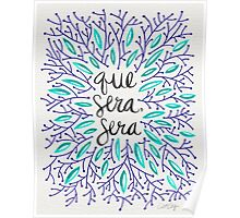 Whatever Will Be, Will Be (Navy & Turquoise) Poster