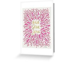 Whatever Will Be, Will Be (Pink & Gold) Greeting Card