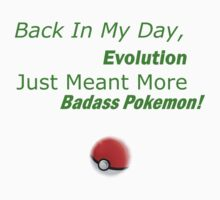 When I Was Younger, Evolution Just Meant More Badass Pokemon by missbaines