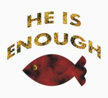 HE IS ENOUGH  by Ruth Palmer