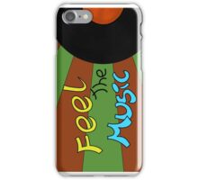 Feel the Music case iPhone Case/Skin