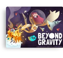 Beyond Gravity Canvas Print