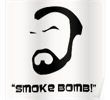 Smoke Bomb  Poster