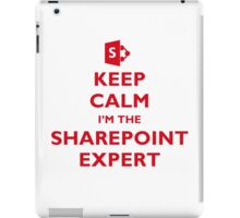 Keep Calm I'm the SharePoint Expert iPad Case/Skin