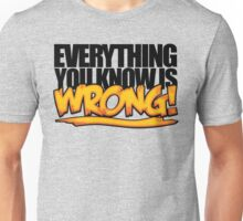 Everything You Know is Wrong - Weird Al Unisex T-Shirt