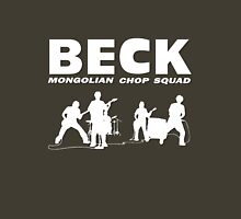 BECK - Mongolian Chop Squad T-shirt / Phone case / More 2 Unisex T-Shirt