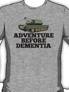 Amored Tank Adventure Before Dementia T-Shirt