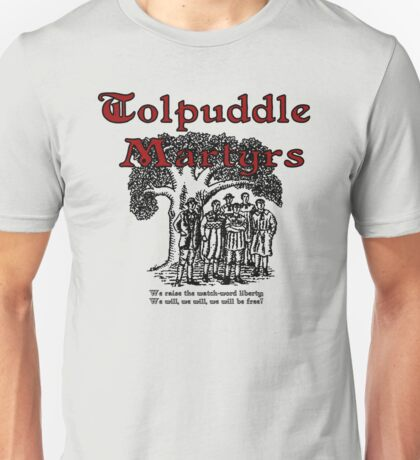 Tolpuddle Martyrs Unisex T-Shirt