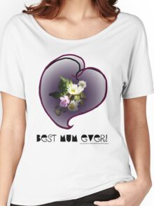 wildflower, Best Mum EVER! heart quirky Women's Relaxed Fit T-Shirt