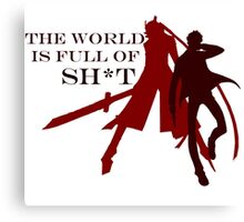 The World is Full of Sh*t Canvas Print