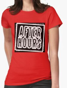 After Hours Womens Fitted T-Shirt