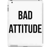 Bad Attitude iPad Case/Skin