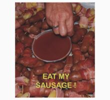 Eat My Sausage by junjari