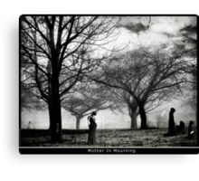 Mother In Mourning Canvas Print