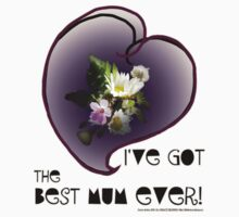 wildflower, Best Mum EVER! heart quirky by Dawna Morton