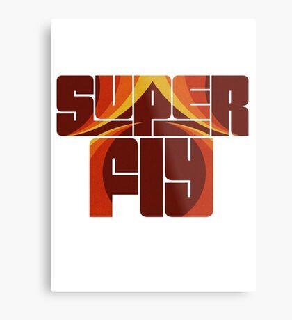 Syper fly Metal Print