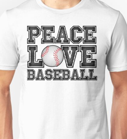Peace, Love, Baseball Unisex T-Shirt