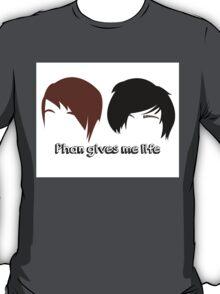 Dan & Phil | Phan gives me life T-Shirt