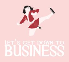 Let's Get Down To Business (white text) Kids Clothes